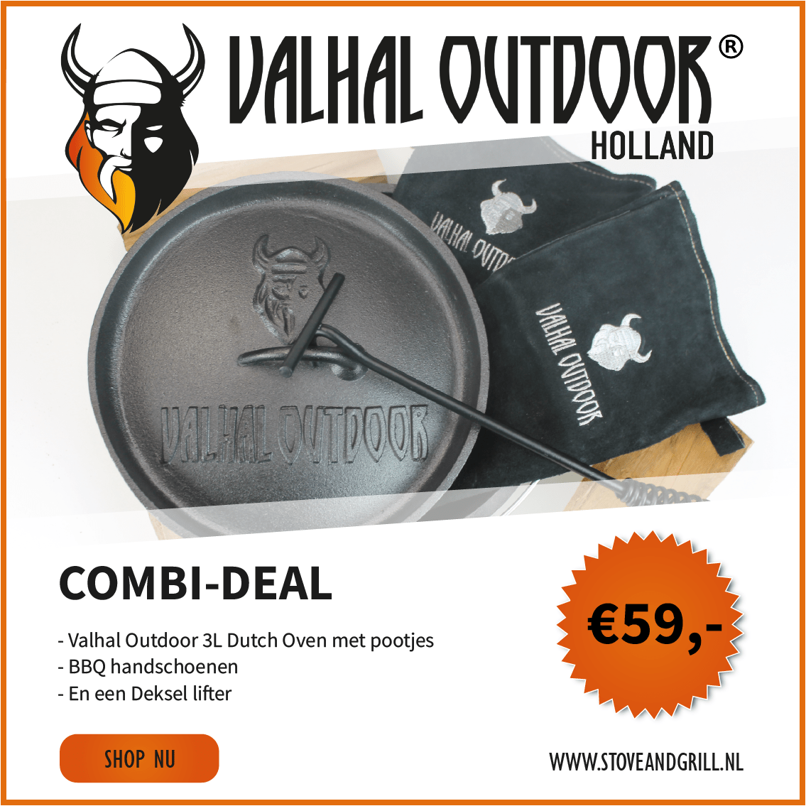 Valhal Outdoor Combi-Deal